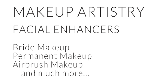 Makeup Artistry - Facial Enhancers