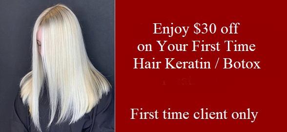 $30 off First Time Keratin / Hair Botox